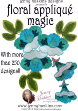 Floral Applique Magic + FREE Shipping! - More Details