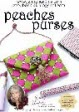 Peaches Purses  + FREE Shipping! - More Details
