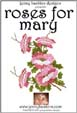 Roses for Mary - More Details