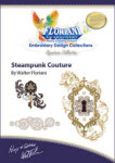 Floriani Embroidery Design Collection - Steampunk Courture - More Details