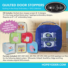 Quilted Door Stop Embroidery CD with SVG Files - More Details