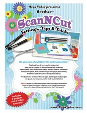 Brother ScanNCut Settings Tips & Tricks - More Details